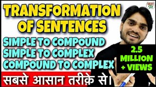 Transformation | Transformation of Sentences | Rules/Body/Concept/In Hindi | Simple/Compound/Complex