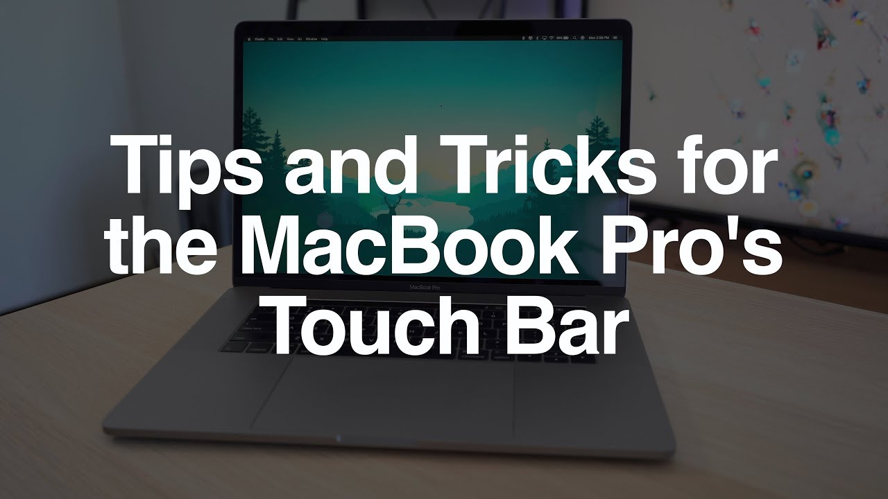 Tips and Tricks for the MacBook Pro's Touch Bar - MacRumors