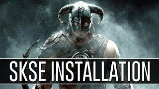 How to Install SKSE for Skyrim (2018) - Script Extender v1.7.3