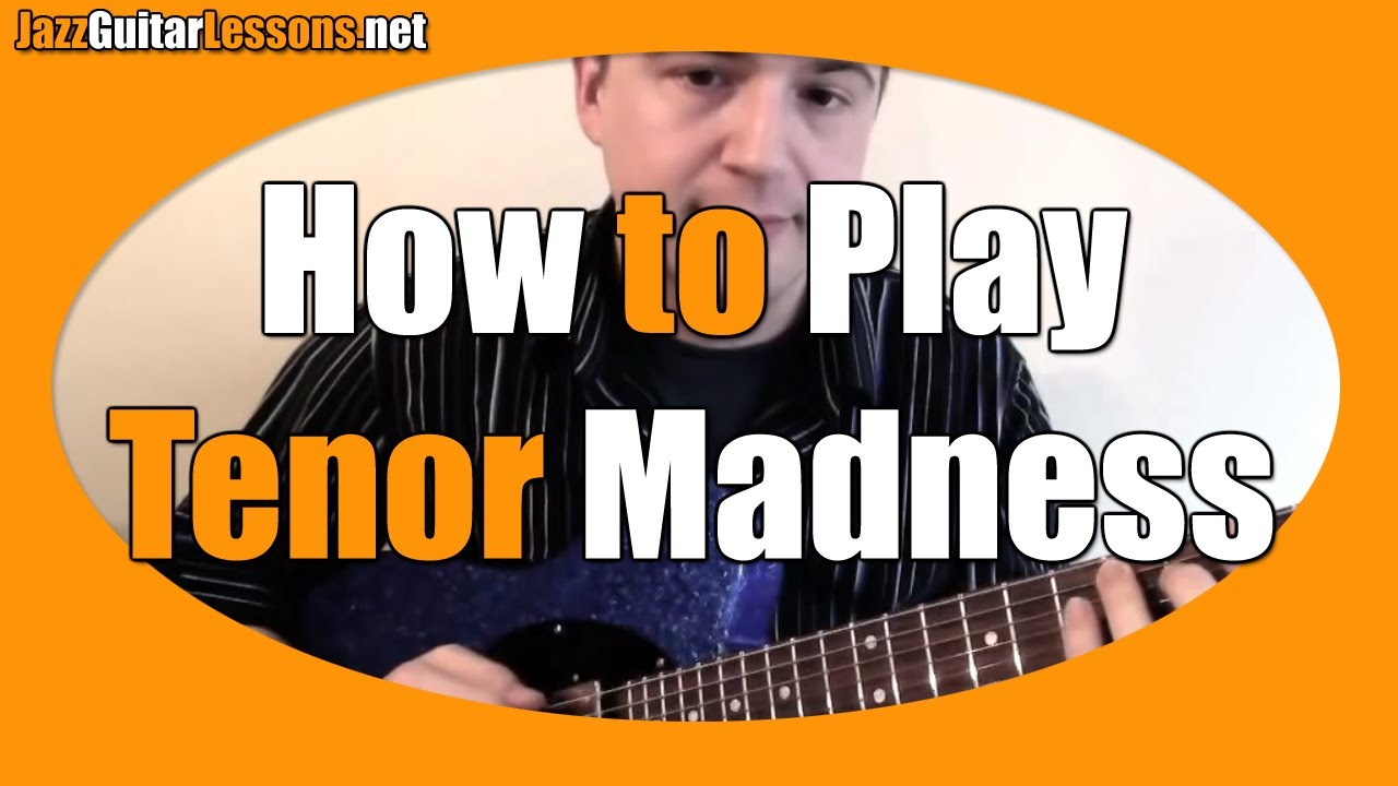Jazz guitar how to play tenor madness melody chord melody jazz guitar how to play tenor madness melody chord melody etc jazz guitar lesson bb blues hexwebz Gallery