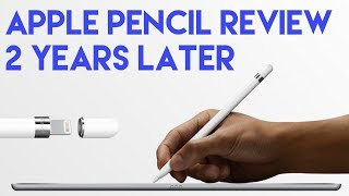 Apple Pencil Review 2 years later