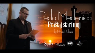 Pedja Medenica - Prastaj stari moj - (Official Video 2020)