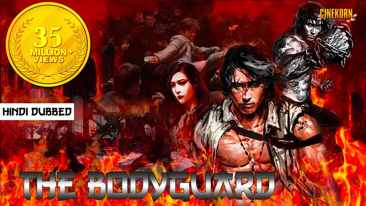 The Bodyguard Hindi Dubbed Chinese Action Movie Latest Hindi