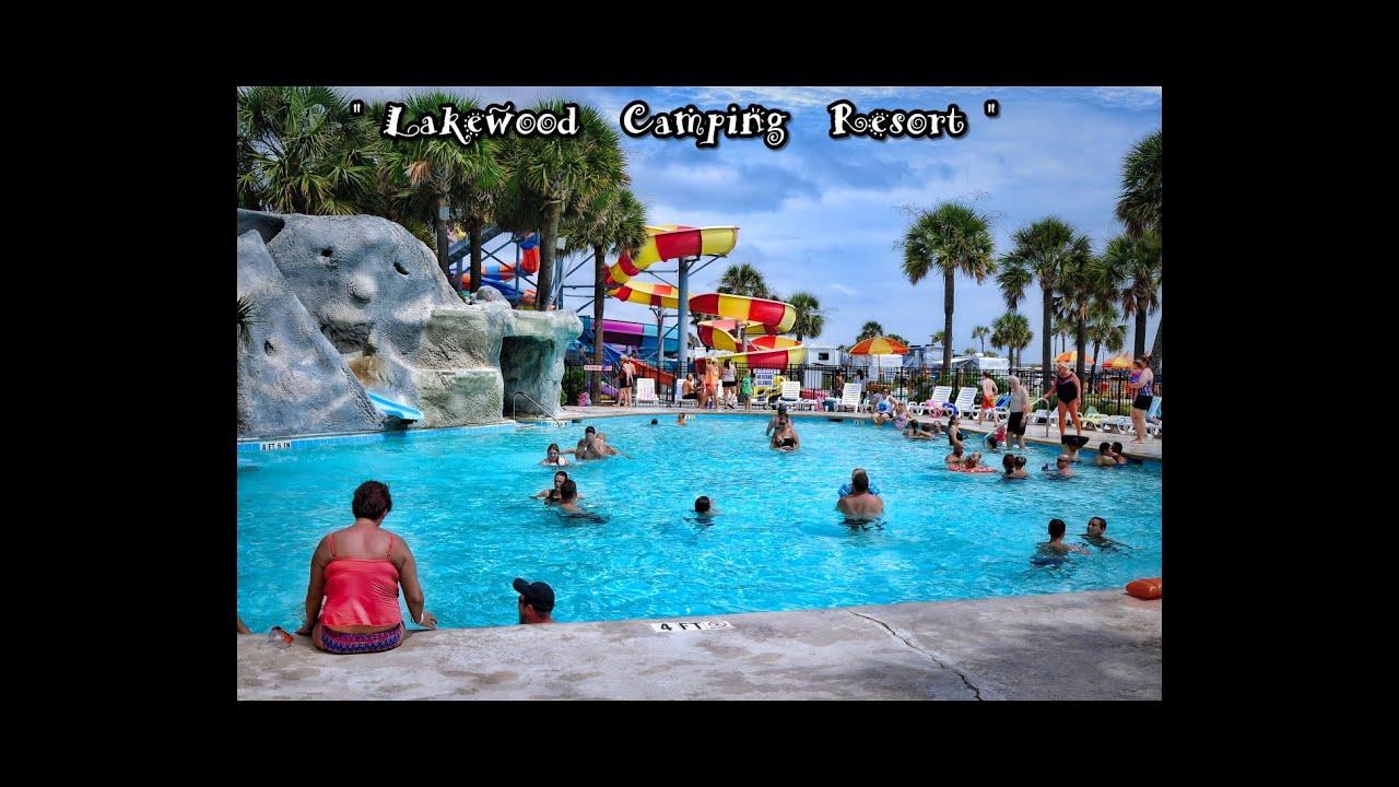 Lakewood Camping Resort Trip Myrtle Beach