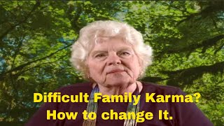Difficult Family Karma  How to Change It