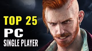 Top 25 Best PC Single Player Games