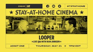Q&A with Rian Johnson on LOOPER | Stay-at-Home Cinema | TIFF 2020