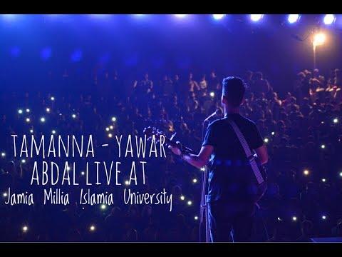 tamanna - Yawar Abdal live at ( jamia millia islamia university)