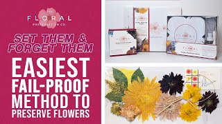 Easiest Fail-Proof Method to Preserve Flowers | Set Them & Forget Them | Floral Preservation Co