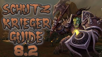 WOW | SCHUTZ KRIEGER GUIDE | 8.2 | GERMAN | BROKKEN