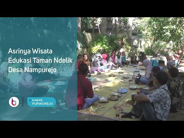 Asrinya Wisata Edukasi Taman Ndelik Desa Nampurejo