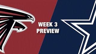 Falcons vs. Cowboys Preview (Week 3) | NFL