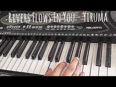 Rivers Flows In You - Yiruma