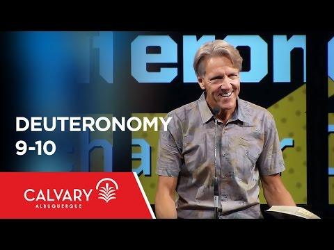 Deuteronomy 9-10 - Skip Heitzig
