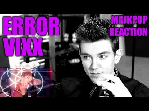 VIXX Error Reaction / Review - MRJKPOP ( 빅스 )