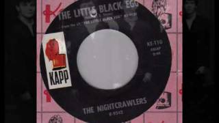 The Little Black Egg - The Nightcrawlers