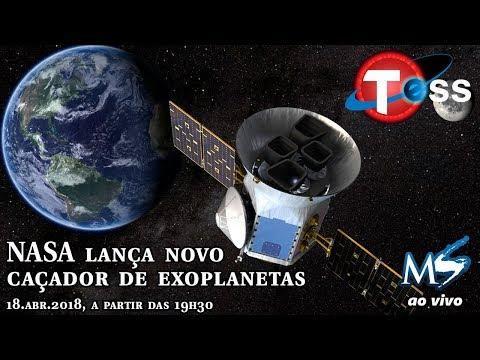 AO VIVO: Lançamento do TESS, novo satélite caçador de exoplanetas da Nasa