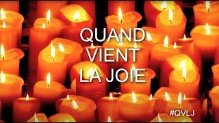 Fraissinet - Quand vient la joie - #QVLJ