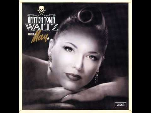 Imelda May - Kentish Town Waltz