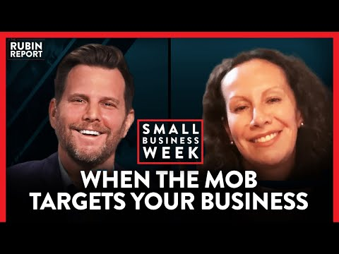 What It's Like To Be Targeted By An Outrage Mob | Small Business Week | LIFESTYLE | Rubin Report