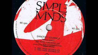 Simple Minds - Sanctify Yourself (Extended Mix)