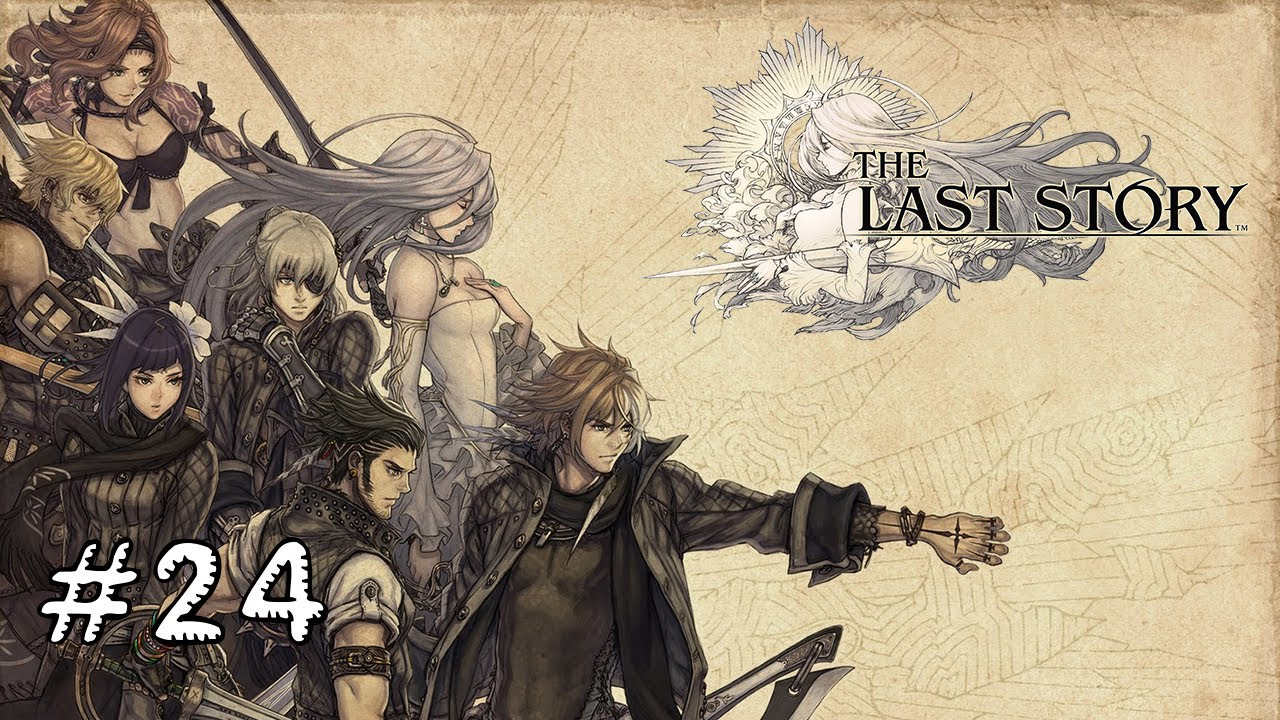 Let 39 s play the last story 24 fran ais hd 1080p youtube - The last story hd ...
