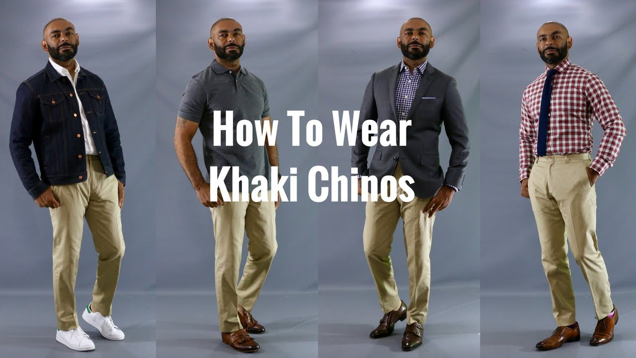 93f129edd958 How To Wear Khaki Chinos/How To Style Khaki Chinos - YouTube