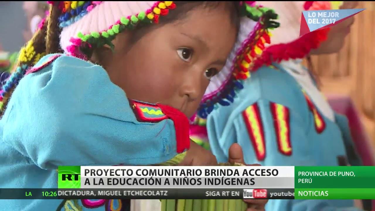 Peru Un Proyecto Comunitario Brinda Acceso A La Educacion A Ninos Indigenas Youtube