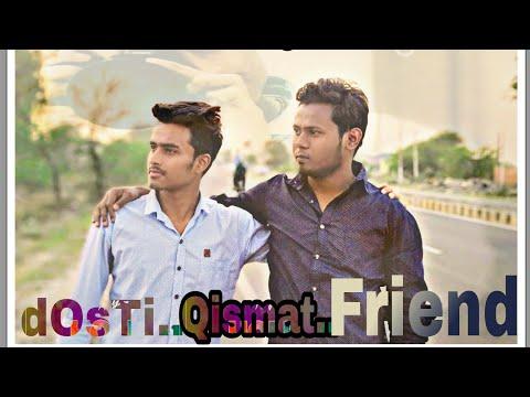 yeh-dosti-hum-nahi-todenge- -friendship-song-  -qismat-  -apk-guru-productions-  -trending-youtube- 