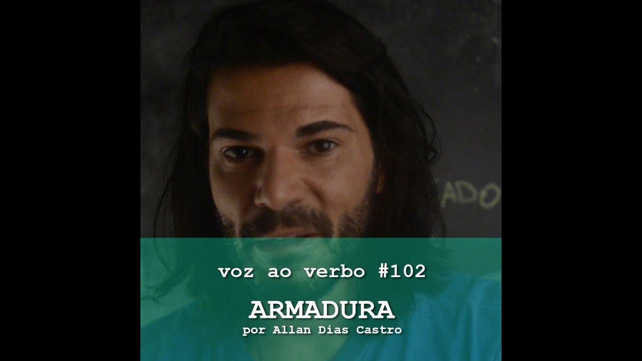 VOZ AO VERBO 102 - Armadura #1