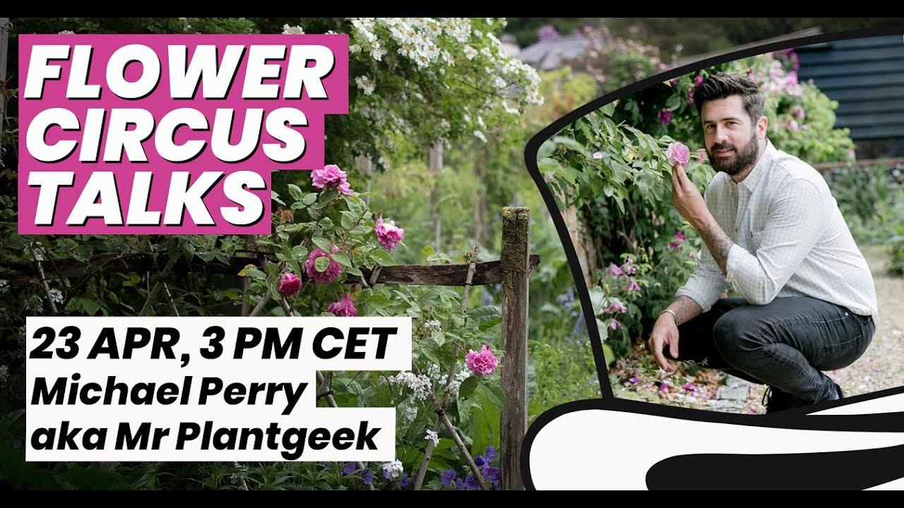FC Talks: Michael Perry - Mr Plantgeek