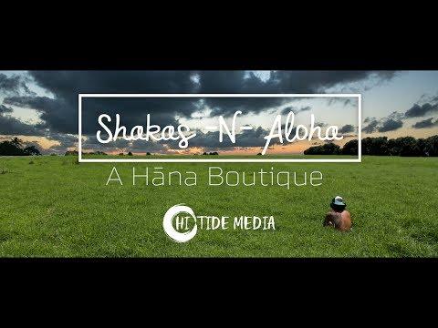 Shakas -N- Aloha ~ A Hāna Boutique