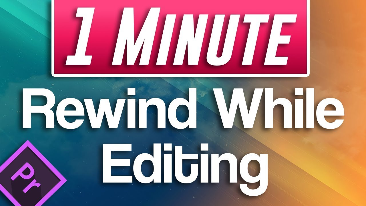 how to make a rewind video in premiere pro