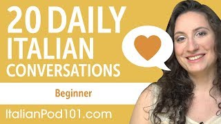 20 Daily Italian Conversations - Italian Practice for Beginners