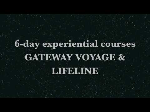 6-day Enter the Gateway of Consciousness Explore Beyond Your Physical Body