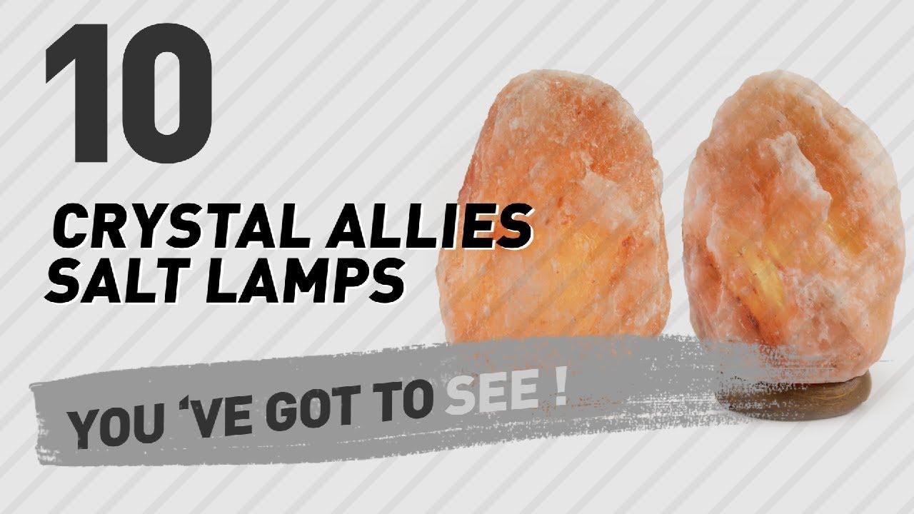 Crystal Allies Salt Lamps // New & Popular 2017 - YouTube