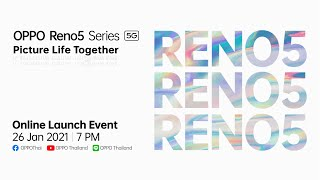 Live งานเปิดตัว OPPO Reno5 Series 5G Online Launch Event