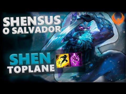 SHENSUS, O SALVADOR! SHEN TOP GAMEPLAY [PT-BR]