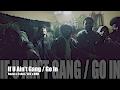 Reese x Tshot - If U Ain't Gang / Go In (Music Video)