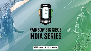 Rainbow Six Siege | India Series 2019 | LAN Finals Day 1
