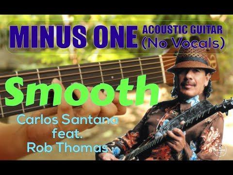 Carlos Santana/Rob Thomas - Smooth Acoustic Minus One Cover