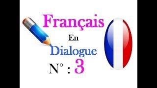 Français en dialogue 3