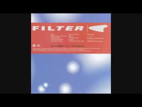 Filter - It's Gonna Kill Me