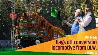 PM Modi flags off conversion locomotive from DLW, Varanasi