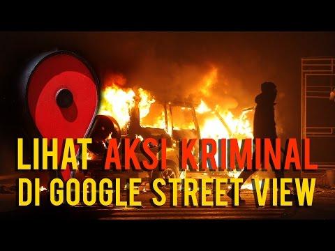 5 Aksi Kriminal yang Tertangkap oleh Google Street View