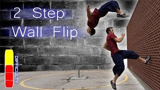How To 2 STEP WALL FLIP - Free Running Tutorial