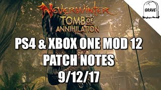 (PS4) Neverwinter MOD 12 Patch Note Details! Tomb Of Annihilation