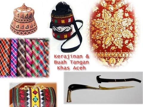 KERAJINAN & BUAH TANGAN KHAS ACEH (CRAFT & SOUVENIR FROM ACEH) || IRVAN BASRI