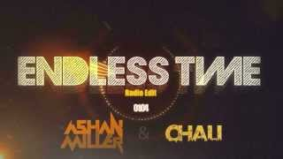 Ashan Miller feat. Chali - Endless Time (Radio Edit)