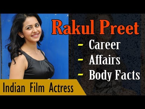 Rakul Preet  Singh Biography with Body Facts (Height | Weight | Age) | Gyan Junction